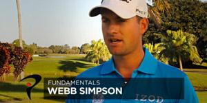 Webb Simpson on Fundamentals and Practice